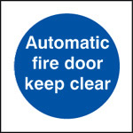 Automatic Fire Door Keep Clear - Health & Safety Sign (MAD.13)