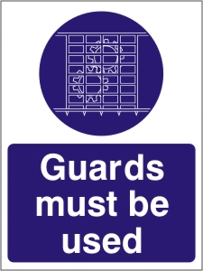 Guards Must be Used - Health and Safety Sign (MAG.07)