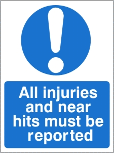All Injuries and Near Hits Must Be Reported - Health and Safety Sign (MAG.15)