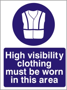 High Visibility Clothing Must be Worn in this Area - Health and Safety Sign (MAP.05)