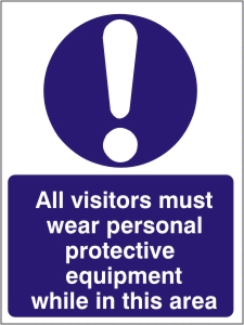 All visitors Must Wear PPE While in this Area - Health and Safety Sign (MAP.09)