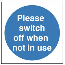 Please Switch Off When Not In Use - Health & Safety Sign  (MAD.14)
