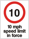 10 mph Speed Limit In Force - Health & Safety Sign (PRC.07)