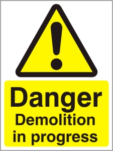 Danger Demolition in Progress - Health and Safety Sign (WAC.02)