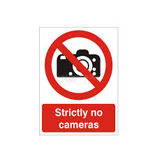 Strictly No Cameras - Health and Safety Sign (PRG.30)