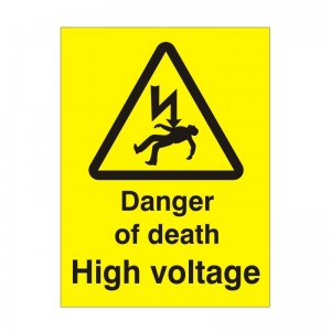 Danger Of Death High Voltage - Health and Safety Sign (WAE.32)