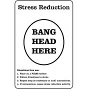 Image of: Healthy Bang Head Here Funny Health Safety Sign joke005 200x300mm Health News Florida Humorousfunny Health And Safety Signs Safety Services Direct