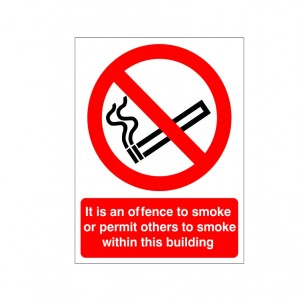 It Is An Offence To Smoke Or Permit Others To Smoke Within This Building - Health and Safety Sign (PRS.18)