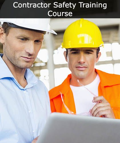 Contractor Safety Procedures Training Course Online