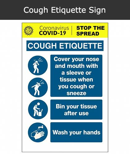 Cough Etiquette Sign