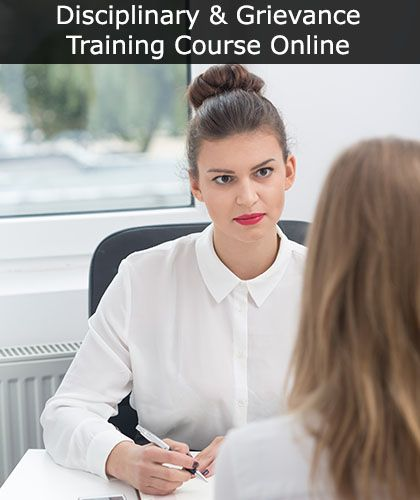 Disciplinary and Grievance Procedures Training Course