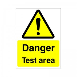 Danger Test Area - Health and Safety Sign (WAG.73)