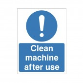 Clean Machine After Use - Health and Safety Sign (MAG.25)