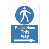 Pedestrians This Way (Right Arrow) - Health and Safety Sign (MAC.12)