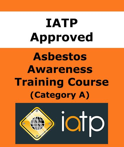 IATP Asbestos Awareness Course Online