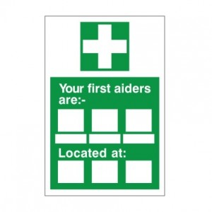 Your First Aiders Are - Health and Safety Sign (FA.17)