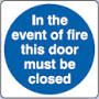In The Event Of A Fire This Door Must Be Kept Closed - Health & Safety Sign (MAD.16)