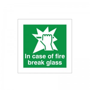 In Case Of Fire Break Glass - Fire Exit Health and Safety Sign (FED.24)