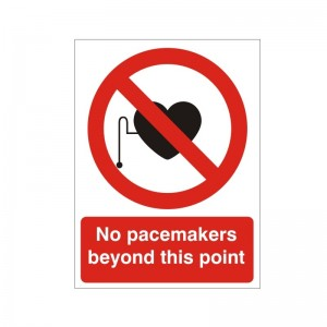 No Pacemakers Beyond This Point - Health and Safety Sign (PRA.37)