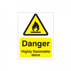 Danger Highly Flammable Store - Health and Safety Sign (WAG.95)