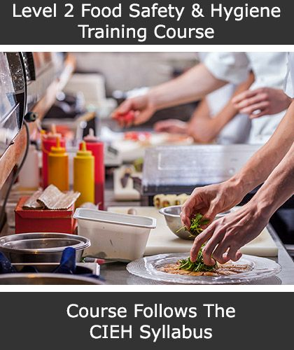 Level 2 Food Safety and Hygiene Training Course