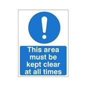 This area must be kept clear at all times - Health and Safety Sign (MAA.01)