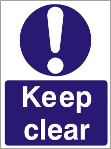Keep Clear - Health and Safety Sign (MAA.06)