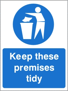 Keep these Premises Tidy - Health and Safety Sign (MAG.09)