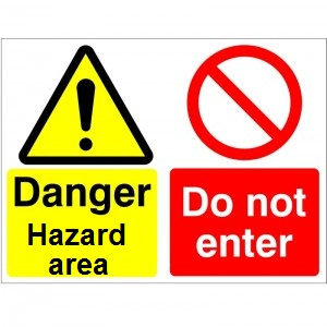 Danger Hazard Area Do Not Enter - Health and Safety Sign (MUL.86)