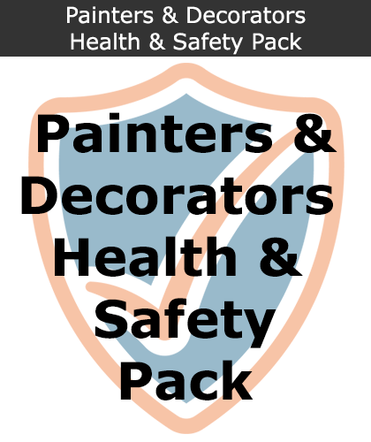 Painters & Decorators Health and Safety Pack