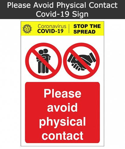 Please Avoid Physical Contact Covid-19 Sign
