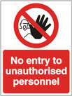No Entry to Unauthorised Personnel - Health & Safety Sign (PRA.01)