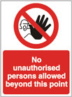 No Unauthorised Person Allowed Beyond This Point - Health & Safety Sign (PRA.02)