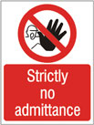 Strictly No Admittance - Health & Safety Sign (PRA.03)