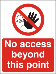 No Access Beyond This Point - Health & Safety Sign (PRA.13)