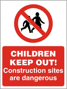 CHILDREN KEEP OUT! Construction Sites are Dangerous - Health & Safety Sign (PRC.03)