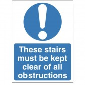 These Stairs Must Be Kept Clear Of All Obstructions - Health and Safety Sign (MAA.03)