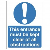 This Entrance Must Be Kept Clear Of All Obstructions - Health and Safety Sign (MAA.04)