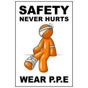 Safety Never Hurts - Funny Health and Safety Sign (JOKE014) 200x300mm