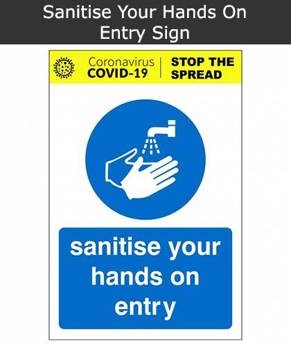 Sanitise Your Hands On Entry Sign