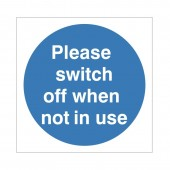 Please Switch Off When Not In Use - Health and Safety Sign (MAD.14)