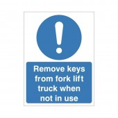 Remove Keys From Fork Lift Truck When Not In Use - Health and Safety Sign (MAG.22)