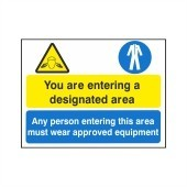 You Are Entering A Designated Area - Health and Safety Sign (MUL.44)