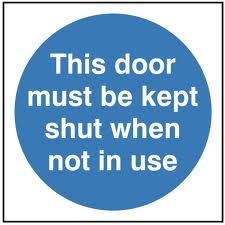 This Door Must Be Kept Shut When Not In Use - Health & Safety Sign (MAD.15)