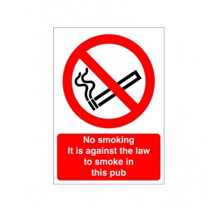 No Smoking It Is Against The Law To Smoke In This Pub - Health and Safety Sign (PRS.27)