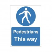 Pedestrians This Way - Health and Safety Sign (MAC.10)