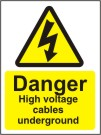 Danger High Voltage Cables Underground - Health and Safety Sign (WAE.05)